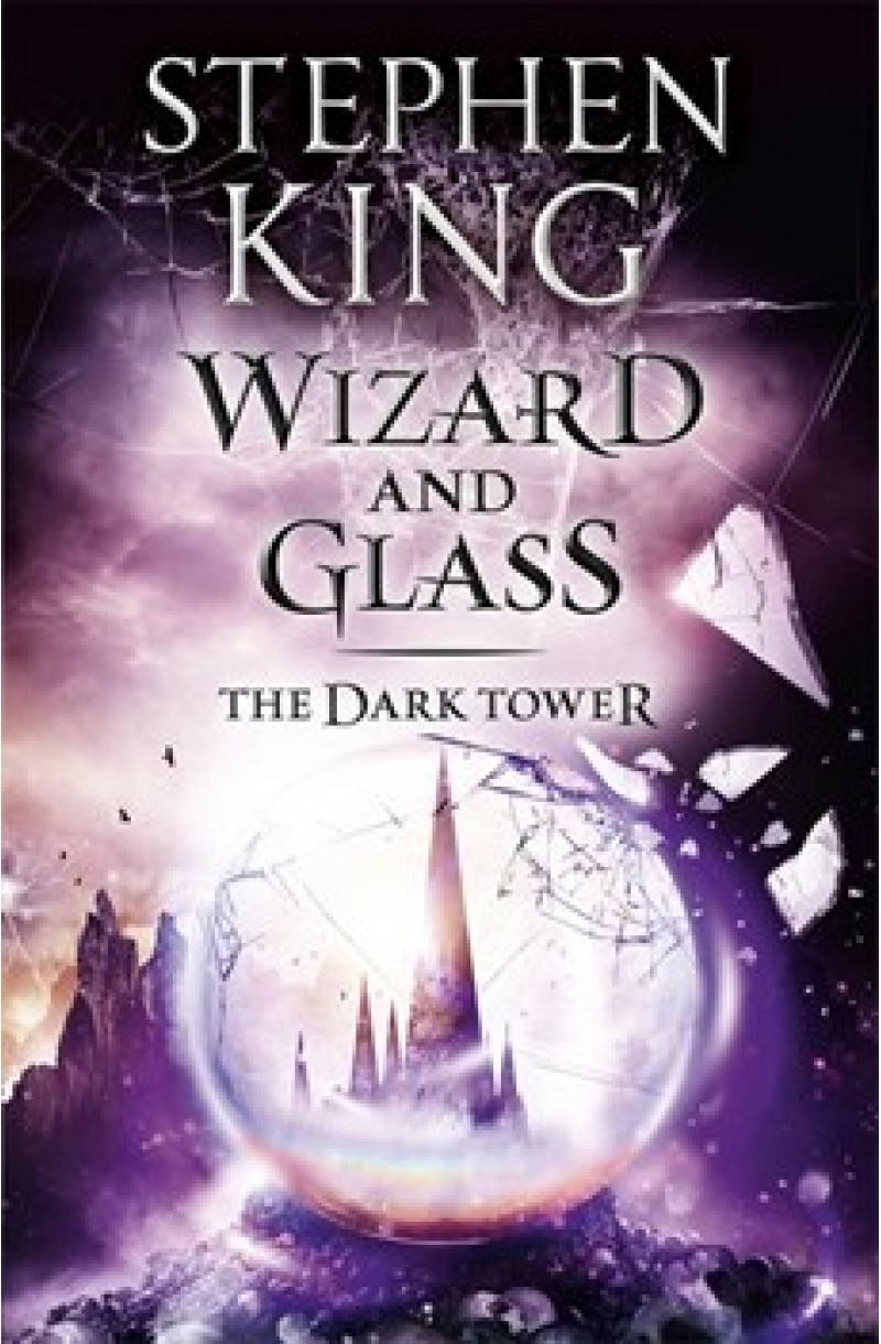 Dark Tower 4: Wizard and Glass