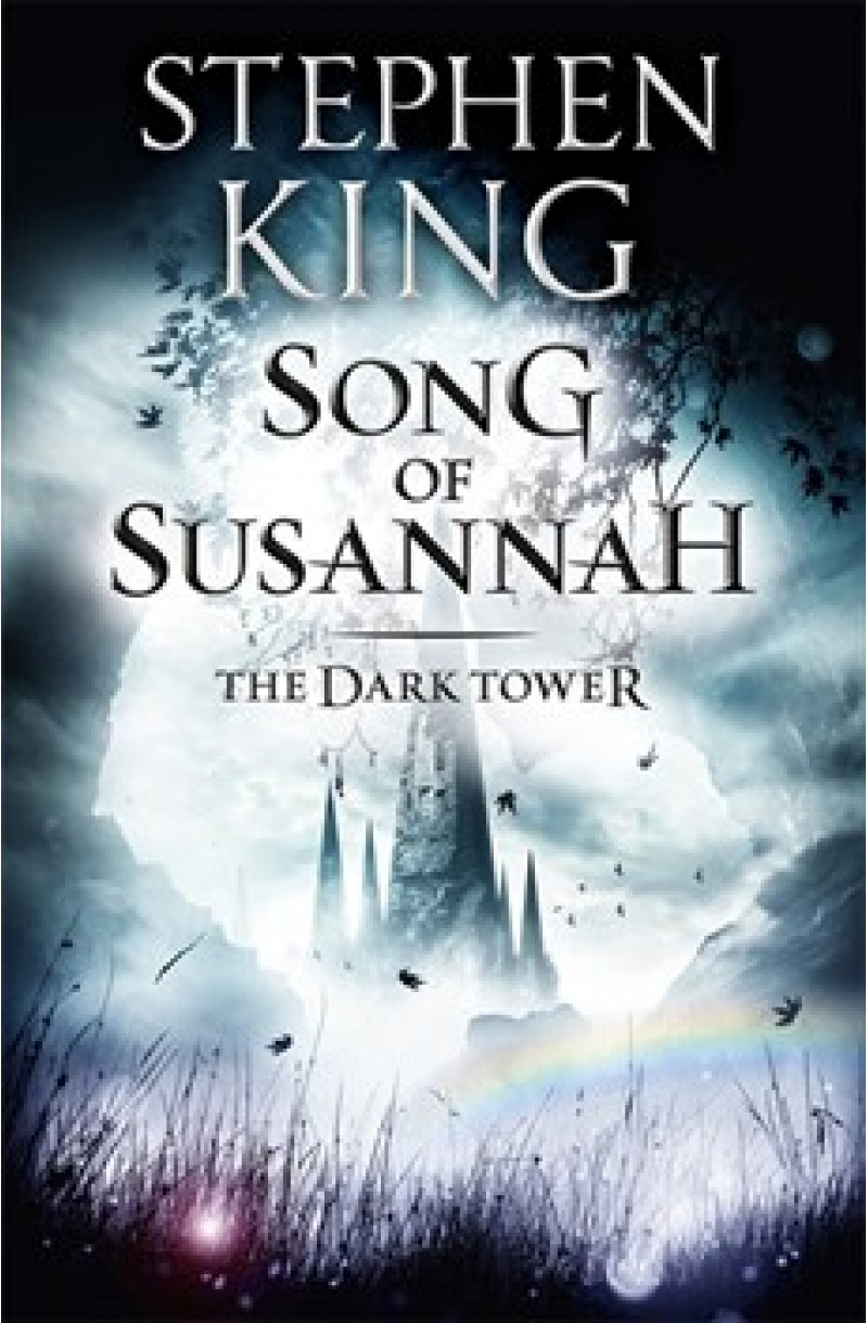Dark Tower 6: Song of Susannah