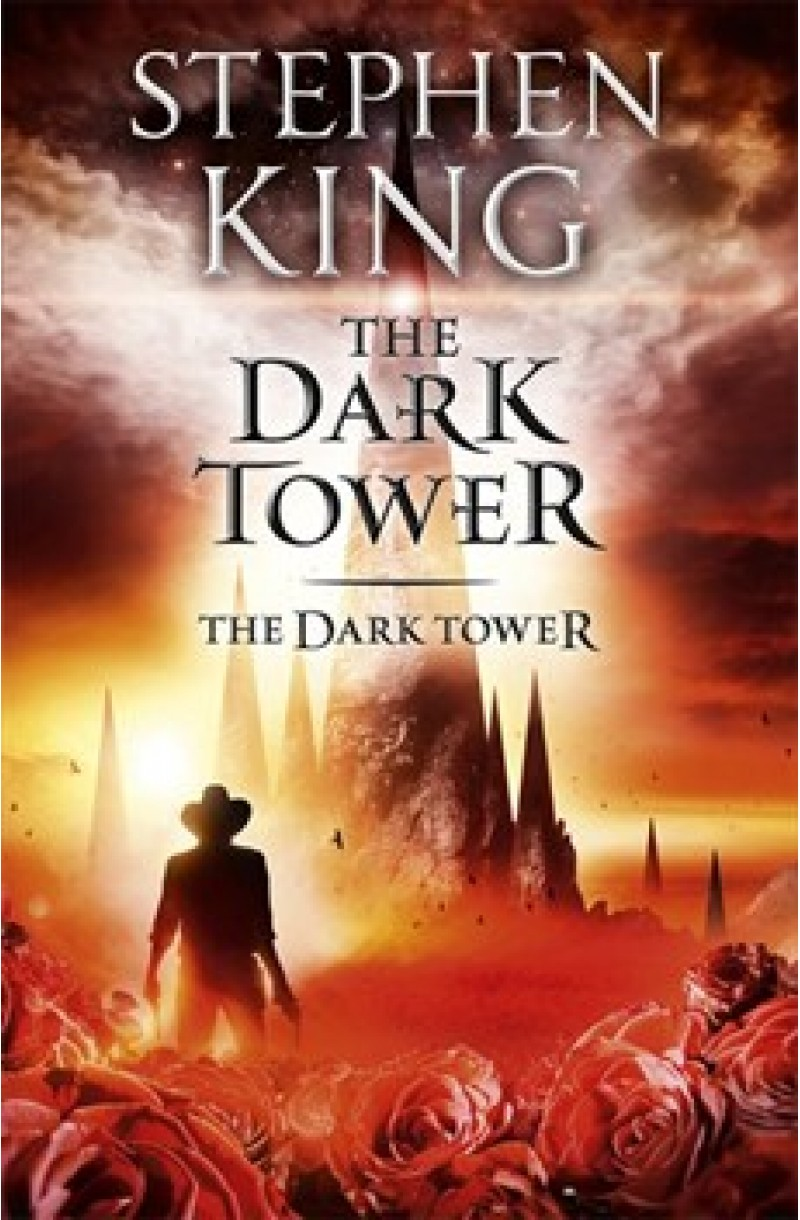 Dark Tower 7: The Dark Tower