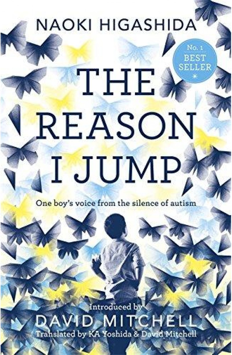 Reason I Jump: One Boy's Voice from the Silence of Autism