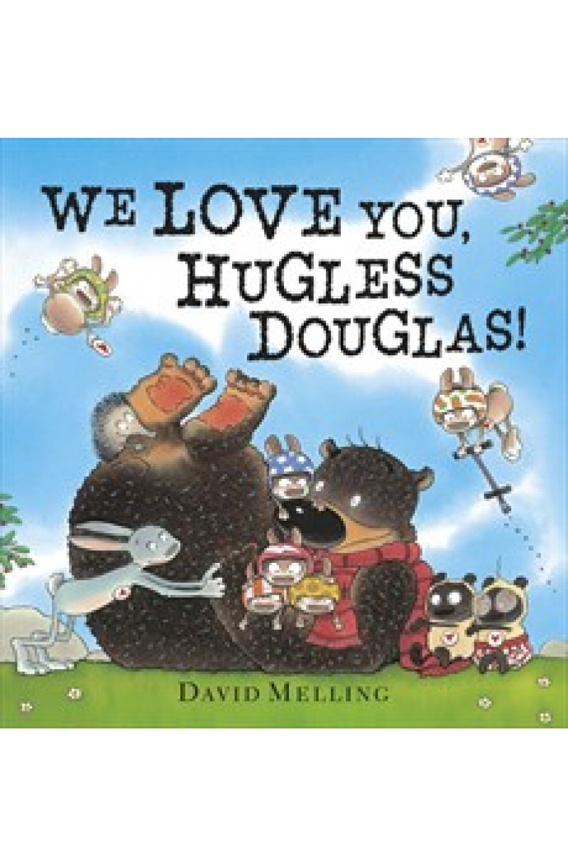 We Love You, Hugless Douglas !