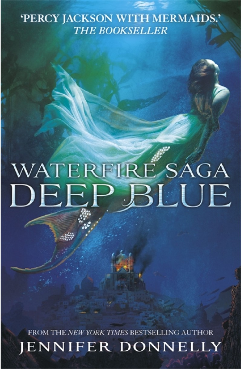 Waterfire Saga 1: Deep Blue
