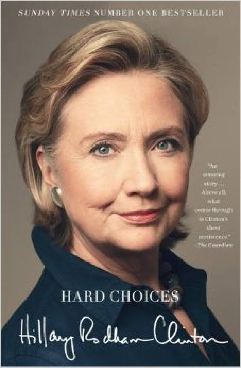 Hard Choices: A Memoir of Hillary Clinton