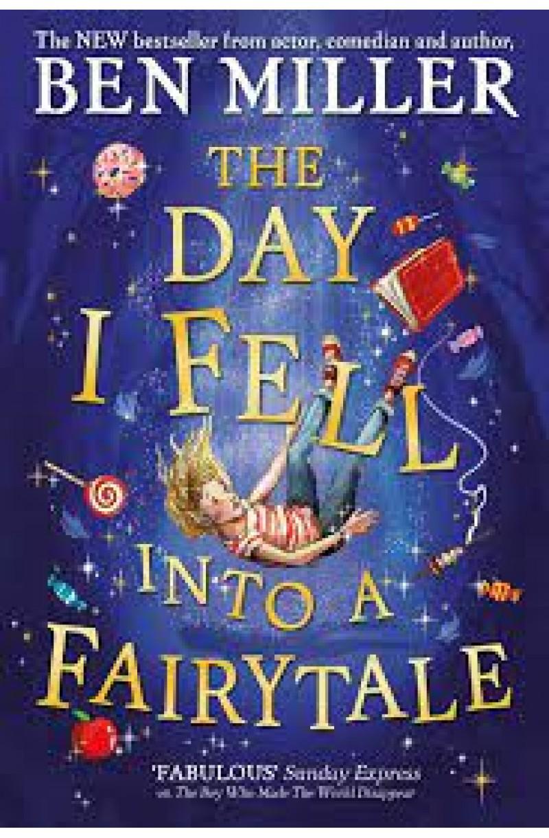 Day I Fell Into a Fairytale