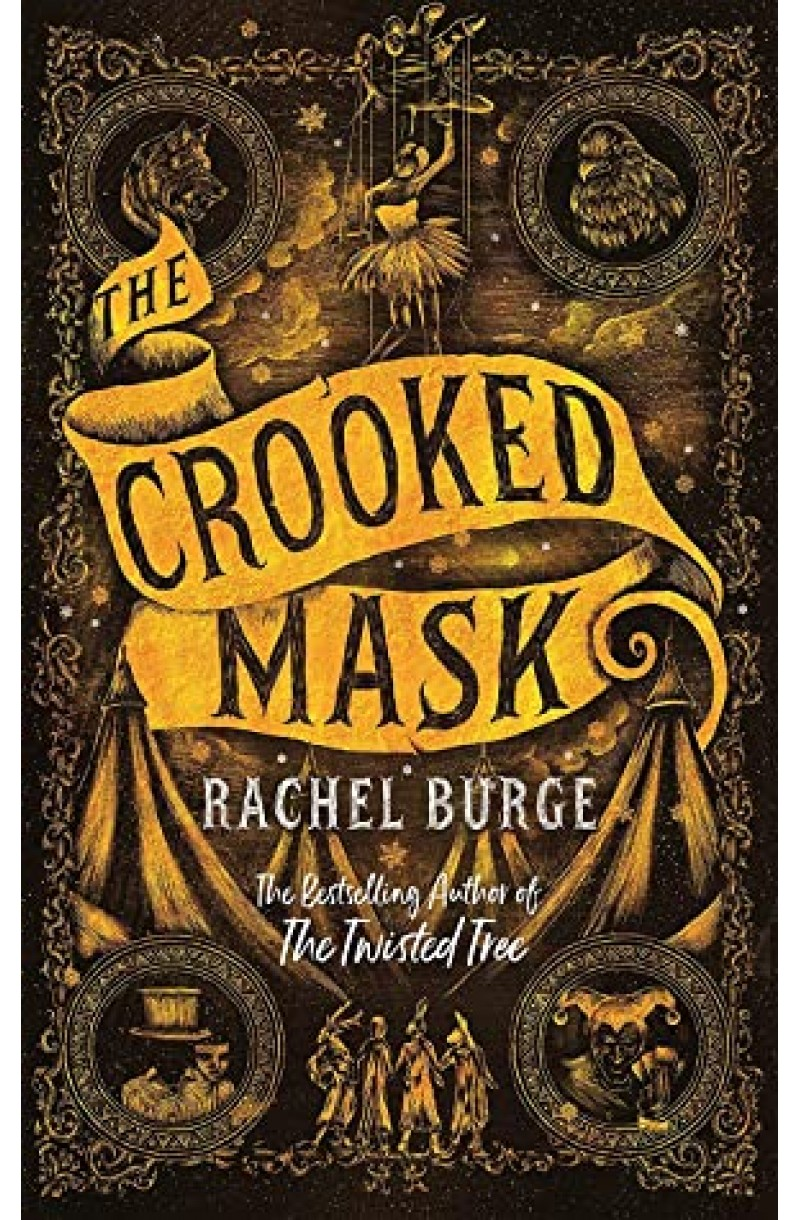 Crooked Mask (sequel to The Twisted Tree)
