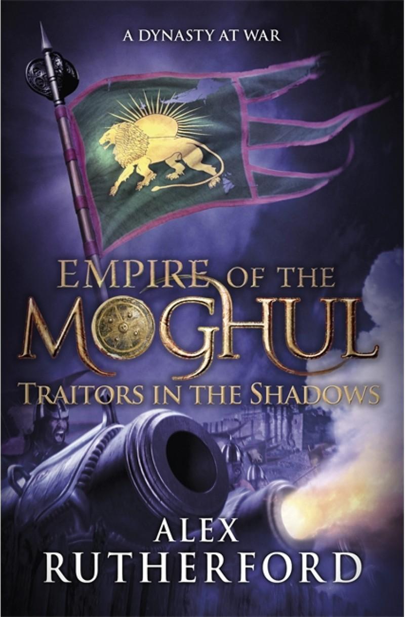 Empire of the Moghul: Traitors