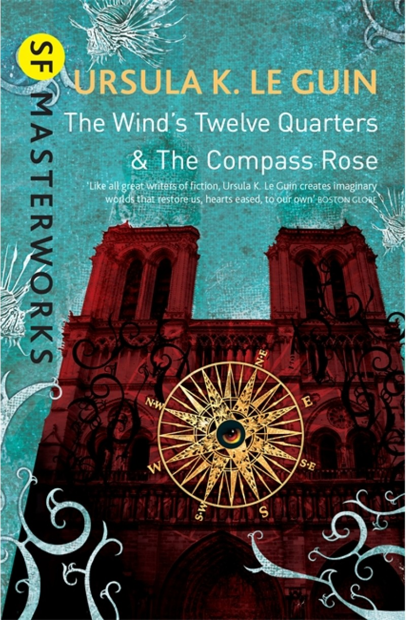 Wind's Twelve Quarters and the Compass Rose (SF Masterworks)