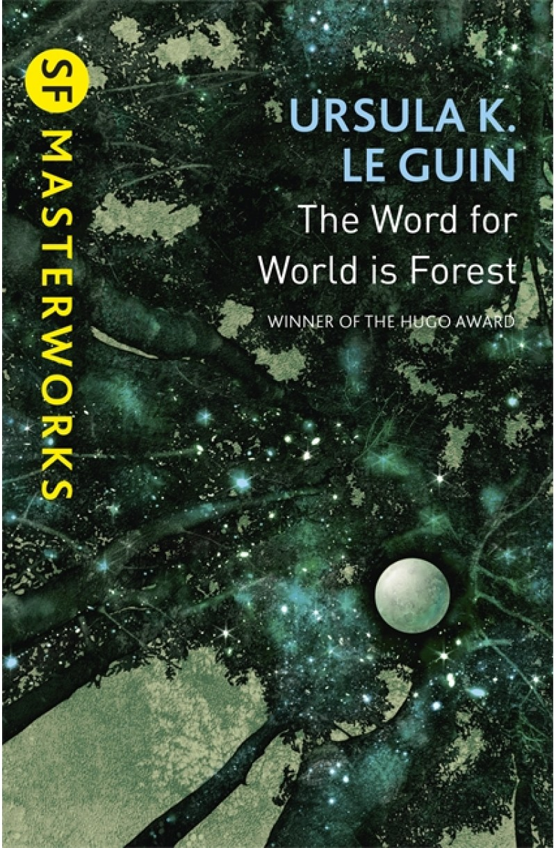 Word for World is Forest (S.F. Masterworks)