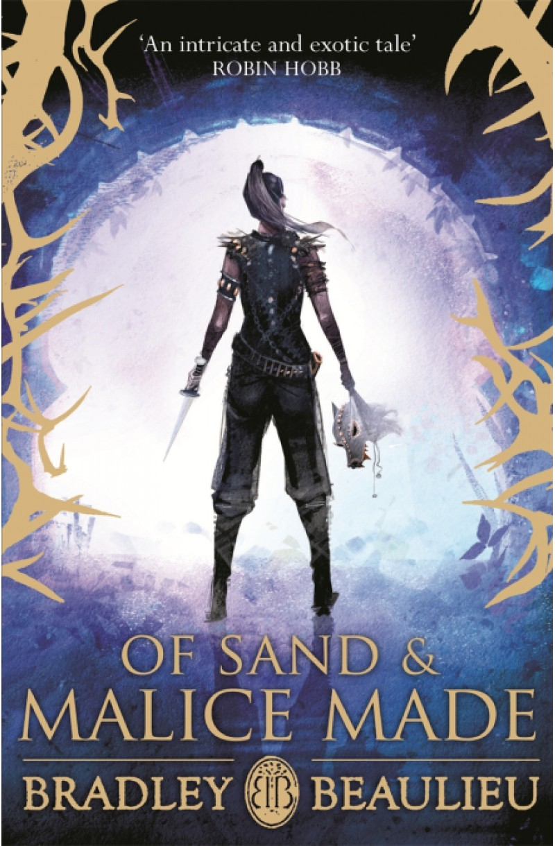 Song of the Shattered Sands: Of Sand and Malice Made