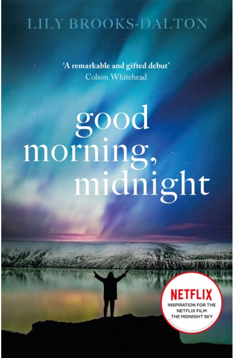 Good Morning Midnight (Now a Netfix Film)