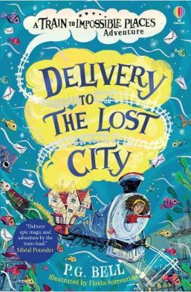 Train to Impossible Places: Delivery to the Lost City