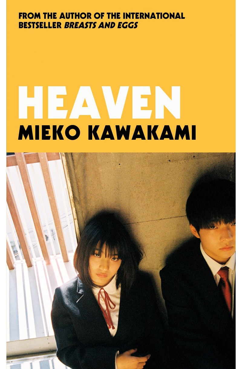 Heaven - From the bestselling author of Breasts and Eggs