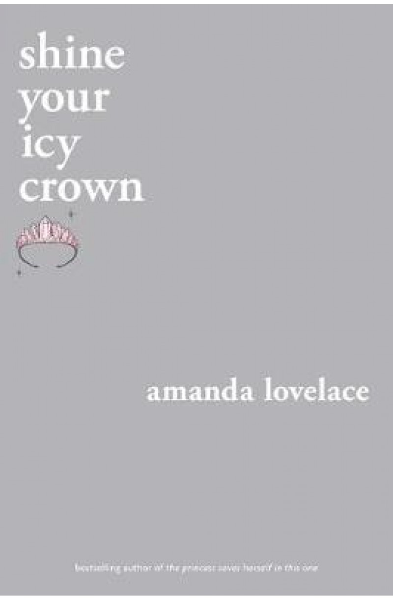 shine your icy crown (you are your own fairy tale)