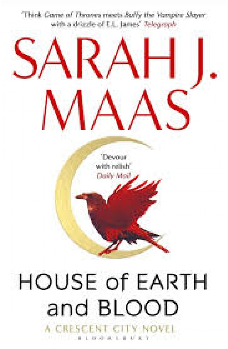 House of Earth and Blood (A Crescent City Novel)