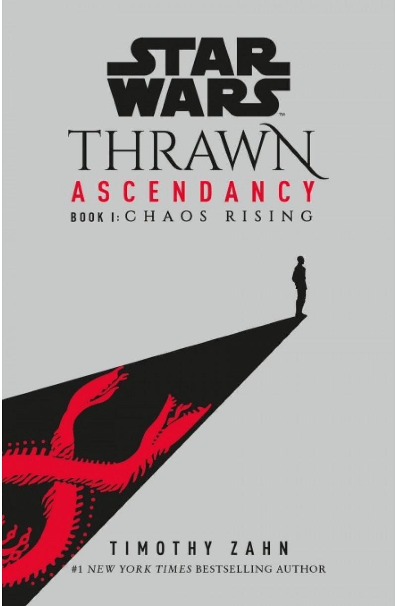 Star Wars: Thrawn Ascendancy Book 1 Chaos Rising