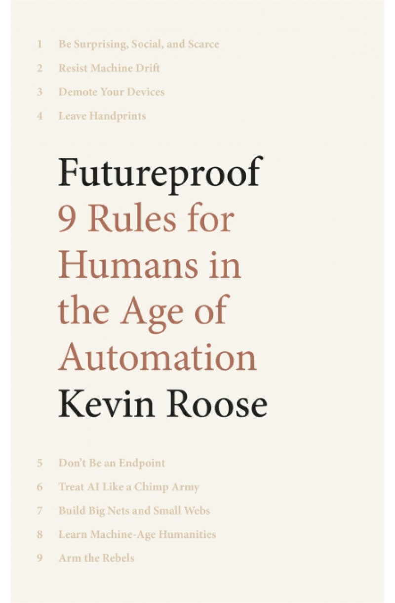 Futureproof: 9 Rules for Humans in the Age of Automation (editie cartonata)
