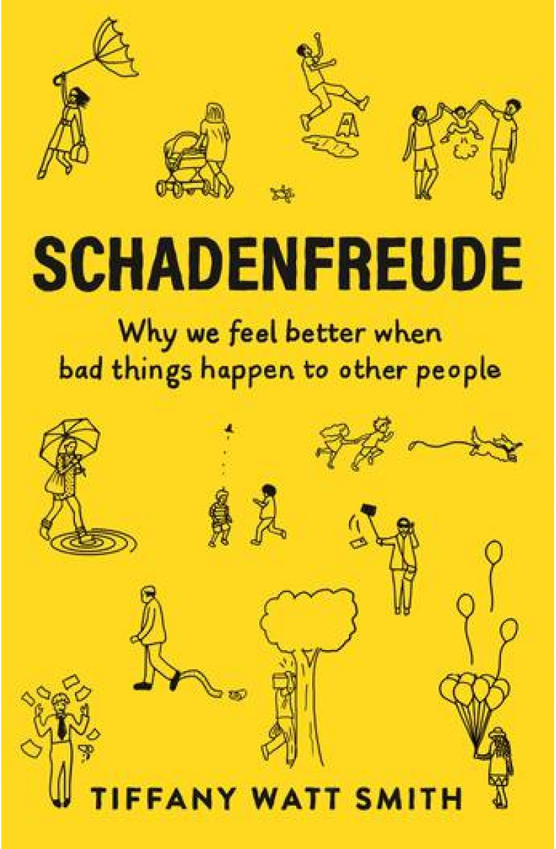 Schadenfreude: Why we feel better when bad things happen to other people (Wellcome Collection)