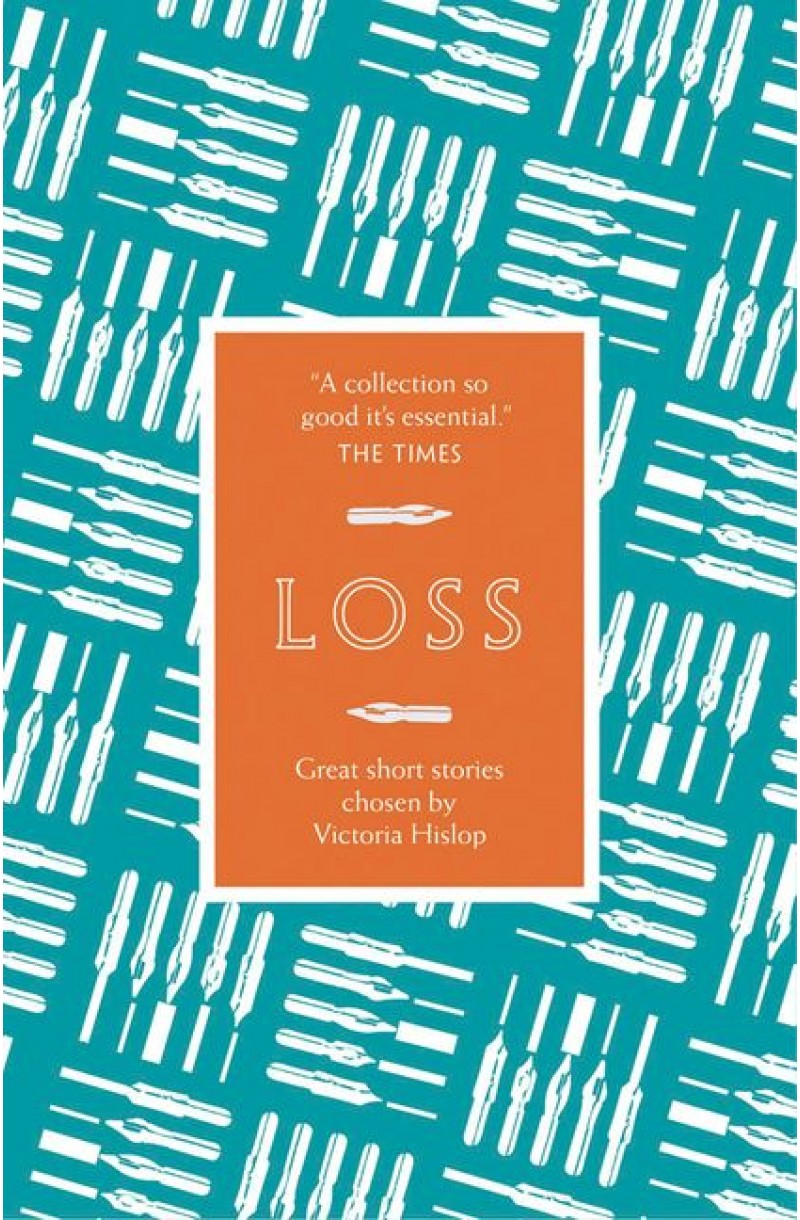 Story: Loss: Great short stories by women chosen by Victoria Hislop