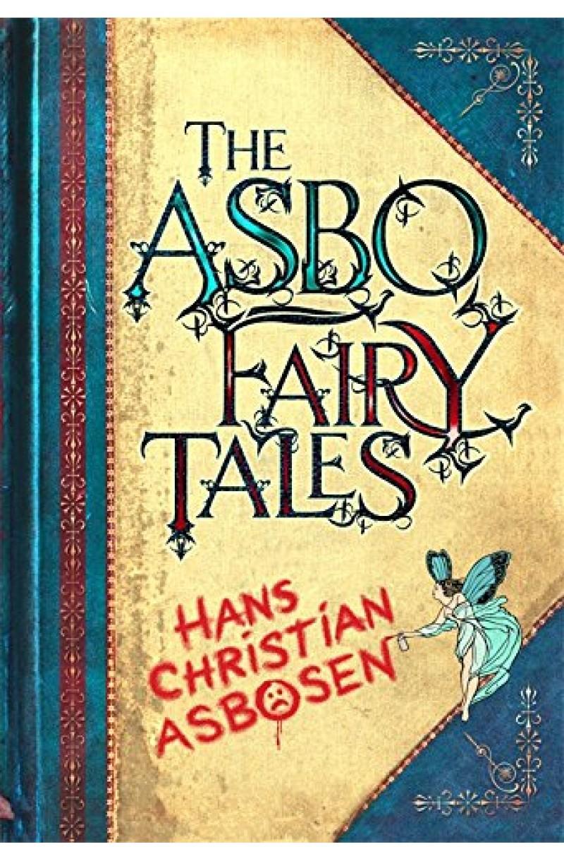 ASBO Fairy Tales