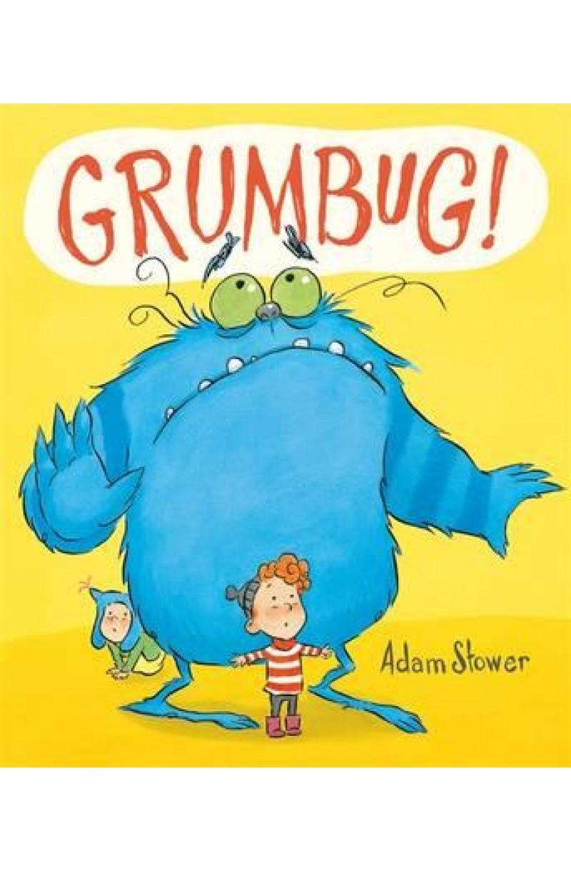 Grumbug!