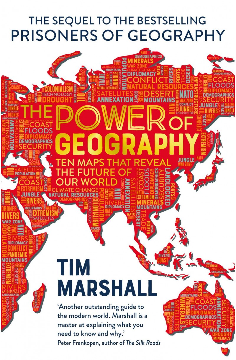 Power of Geography : Ten Maps That Reveals the Future of Our World (format mare)