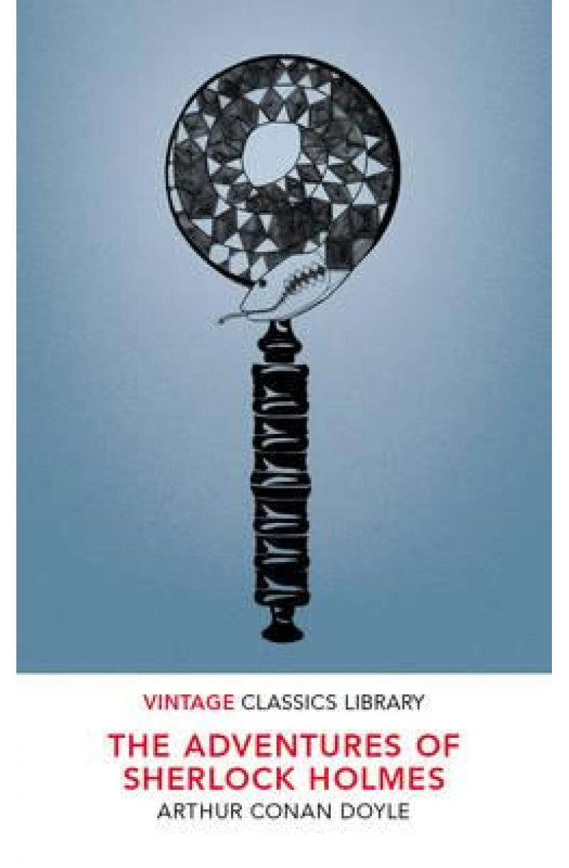 Adventures of Sherlock Holmes (Vintage Classics)