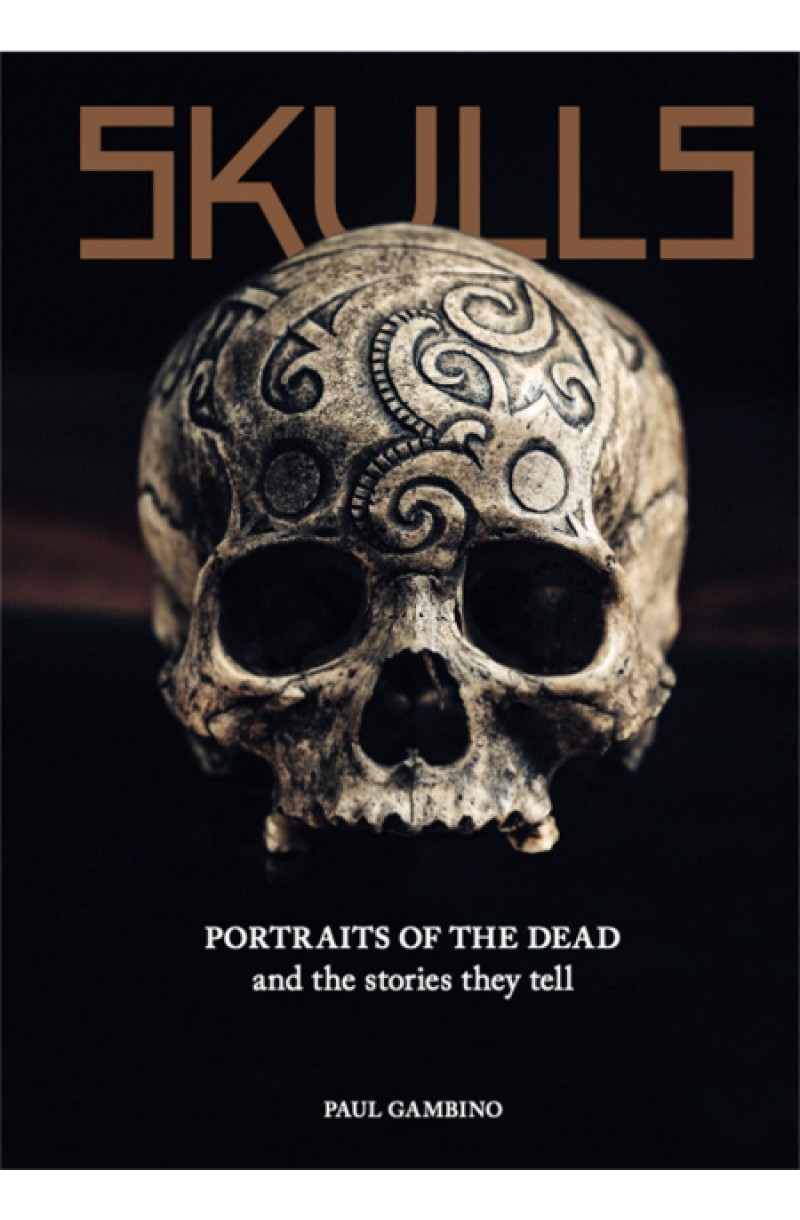Skulls: Portraits of the Dead and the Stories They Tell (editie cartonata)
