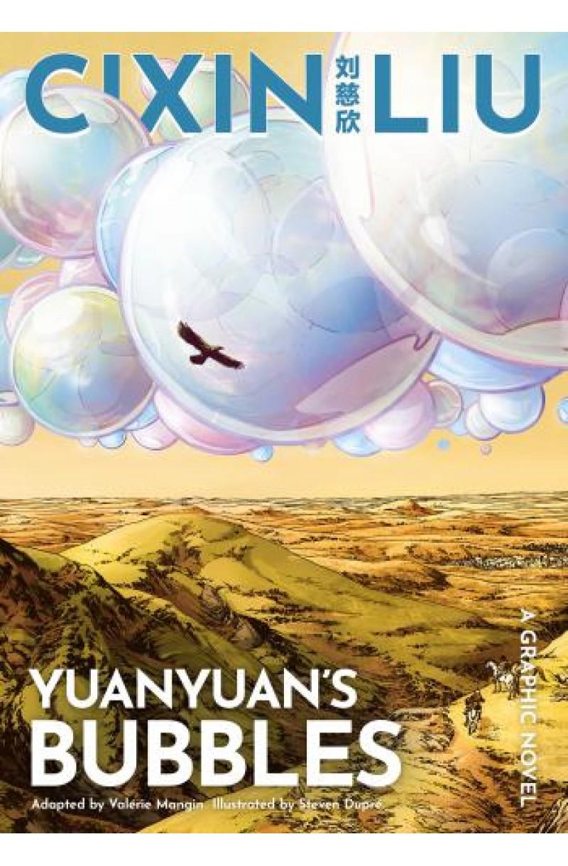 Cixin Liu's Yuanyuan's Bubbles: A Graphic Novel