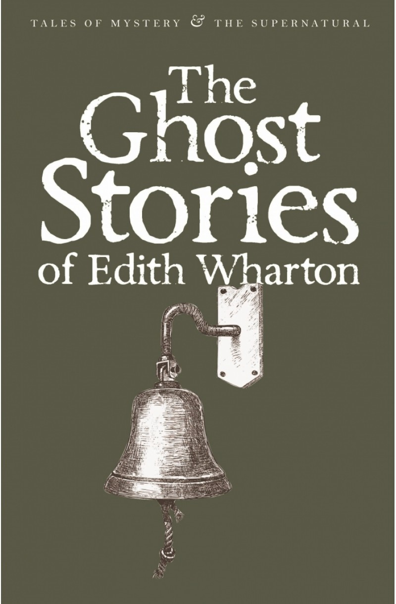 Ghost Stories of Edith Wharton (Tales of Mystery & The Supernatural)