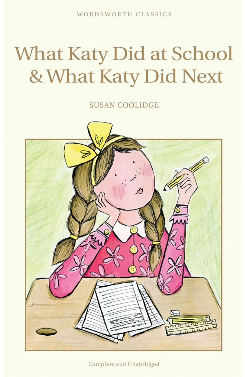 What Katy Did at School & What Katy Did Next - W