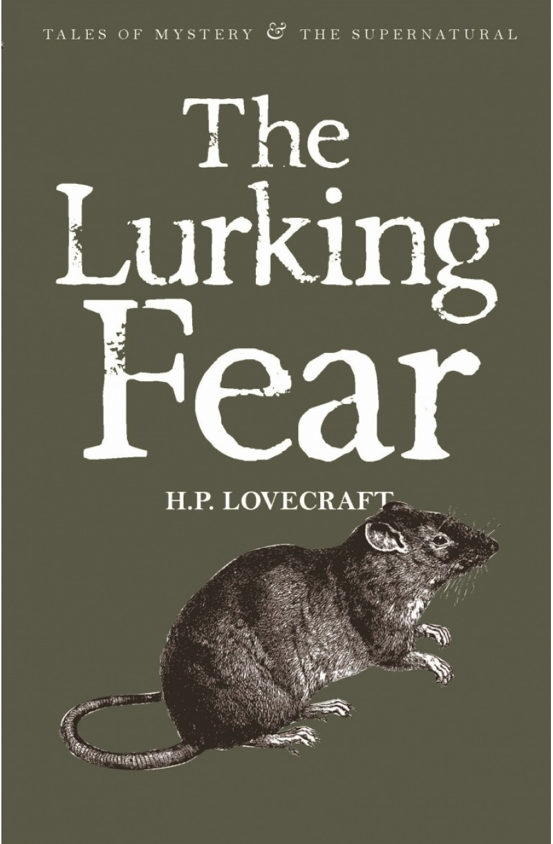 Lurking Fear: Collected Short Stories vol. 4 (Tales of Mystery & The Supernatural)
