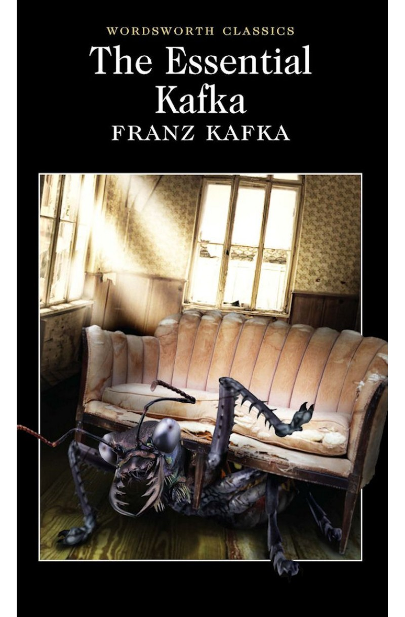 Essential Kafka: The Castle, The Trial, Metamorphosis and Other Stories