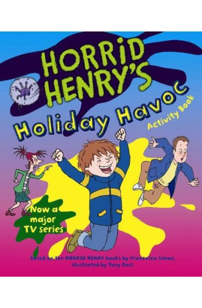 Horrid Henry's Holiday Havoc (Activity Book)