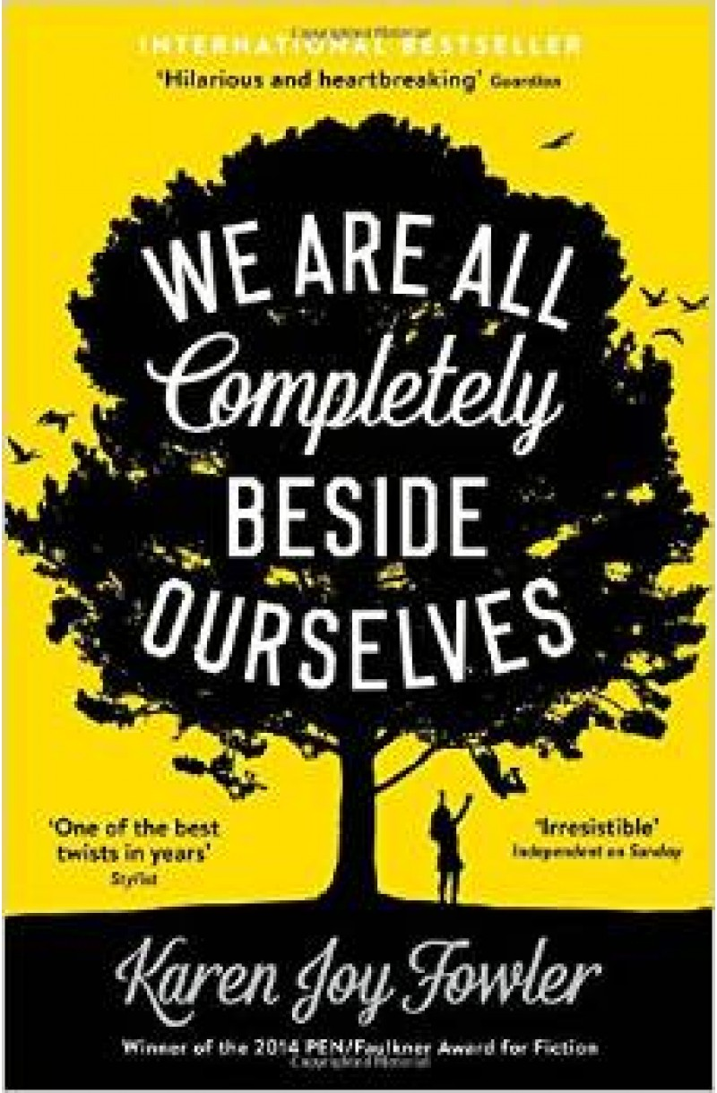 We Are All Completely Beside Ourselves (Shortlisted for the Booker Prize 2014)