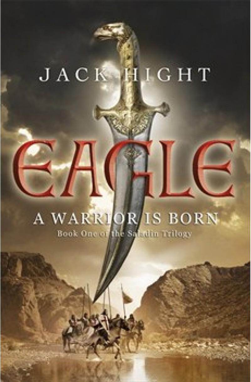 Saladin 1: Eagle: A Warrior is Born