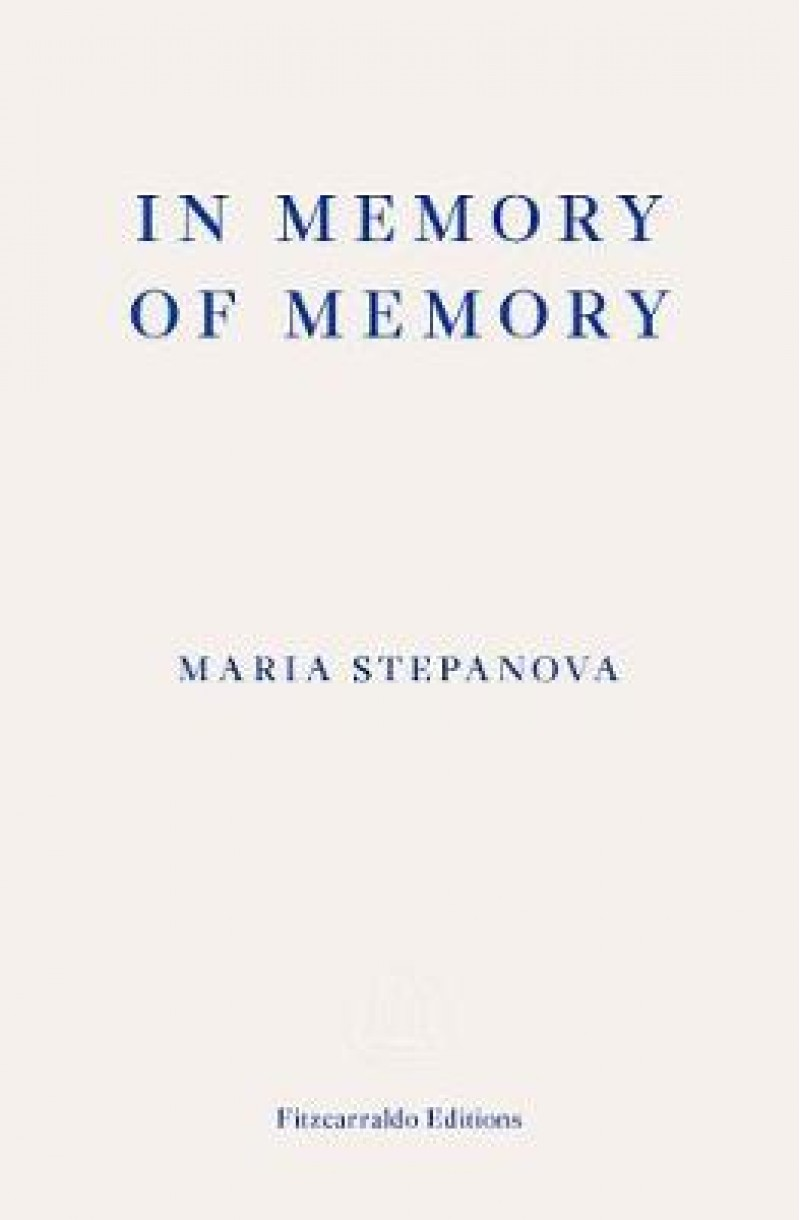 In Memory of Memory (shortlisted for the International Booker Prize 2021)