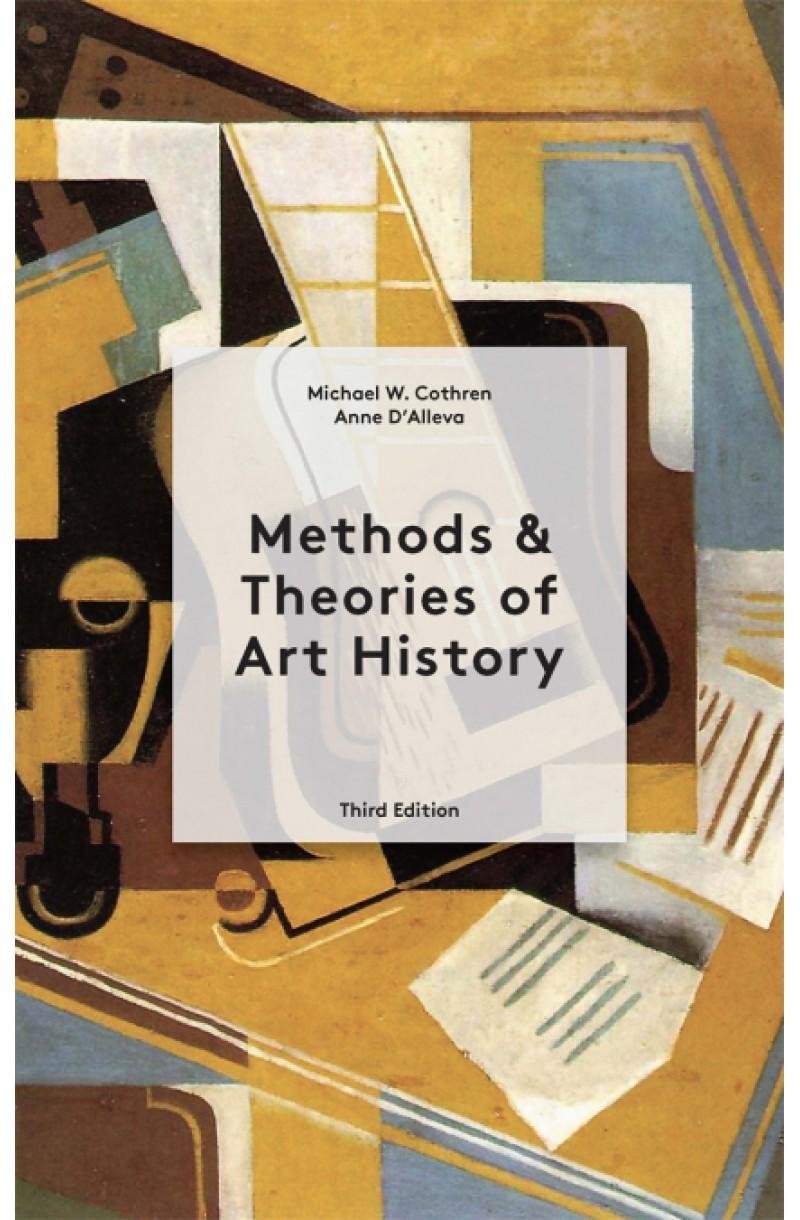 Methods & Theories of Art History Third Edition