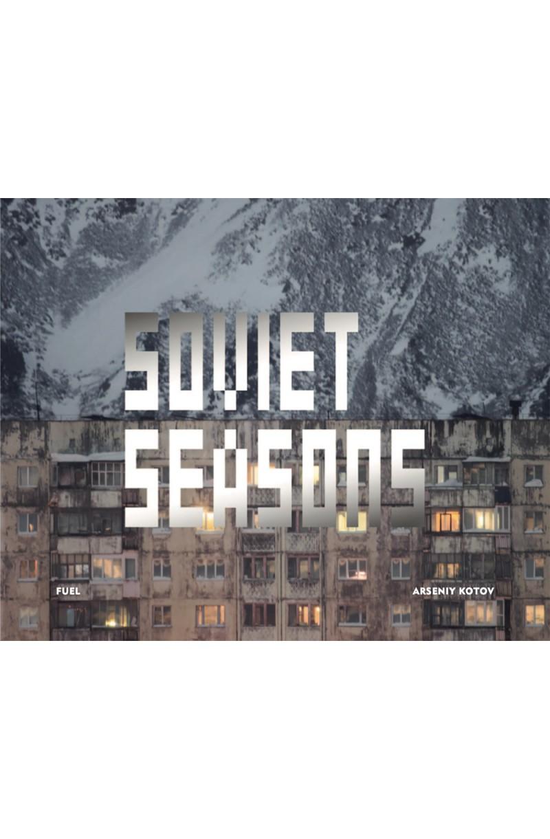 Soviet Seasons: Photographs by Arseniy Kotov
