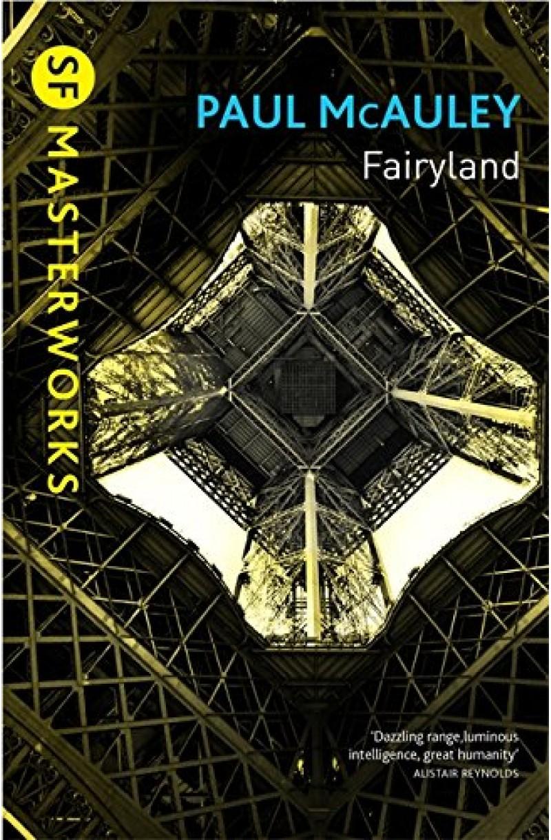 Fairyland (SF Masterworks)