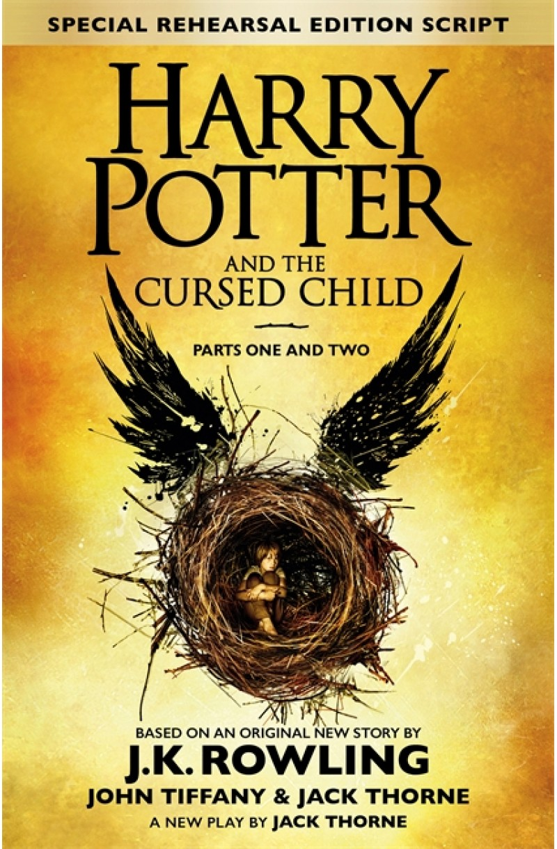 Harry Potter and the Cursed Child - Parts 1 & 2 (The Official Playscript)